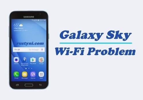 How to Fix Samsung Galaxy Sky Wi-Fi Wont Connect Issue
