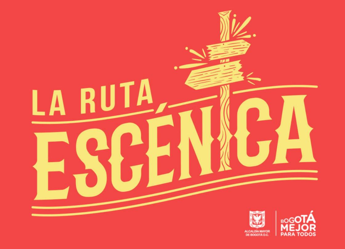 La ruta Escénica de Bogotá