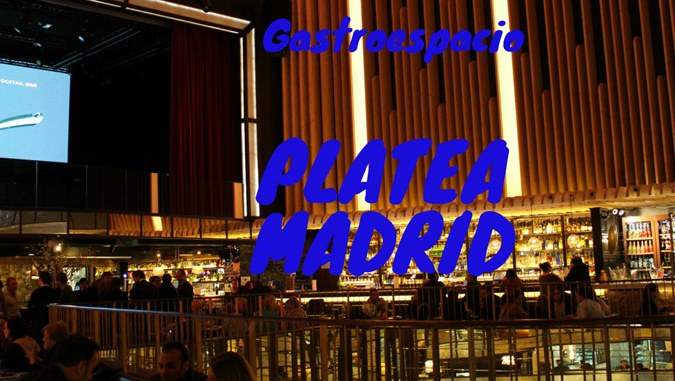 Platea Madrid