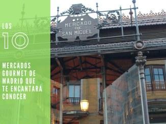 Mercados Gourmet de Madrid