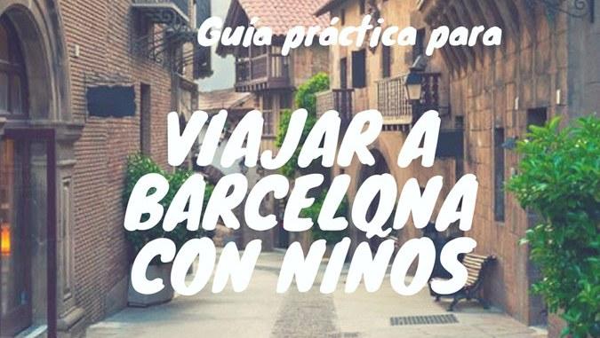 Guía práctica Barcelona con niños