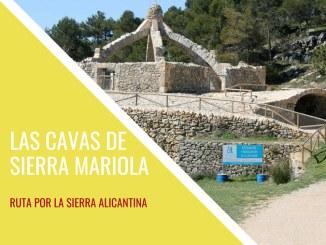 Las cavas de Sierra Mariola