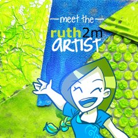 MEET THE ruth2mARTIST