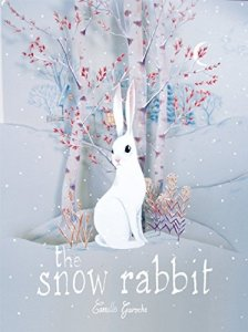 The Snow Rabbit by Camille Garoche