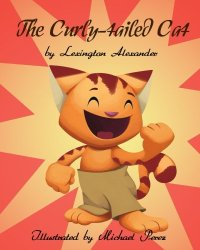 the curly-tailed cat by lexington alexander
