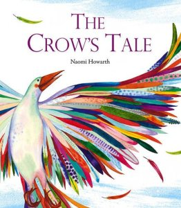 The Crow's Tale Naomi Howarth