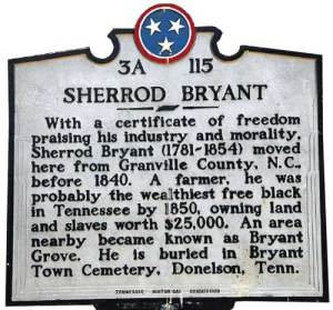 Bryant's Grove area of Rutherford County is named for Sherrod Bryant.