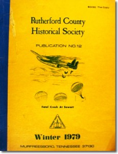 Publication 12: History of Smyrna, Sewart Air Force Base, Goochland, Index of Some Actual Wills of Rutherford Co. 1802-1882. (Please add shipping of $5.00)