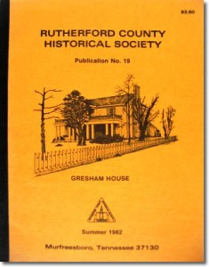 Publication 19: Footprints...at Smyrna, V.A. Medical Center, Manson Family, Jenkin's Homes, Will Abstracts (Record Books 3 & 4 - 1814-1819), Rutherford County Historical Society, Early News, Sketch from Macon County, Illinois, 1981 in Rutherford County. (Please add shipping of $5.00)
