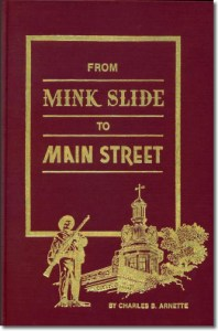 Publication 49: From Mink Slide to Main Street by Charles B. Arnette. Arnette picks up where John Spence left off in telling the story of Murfreesboro's downtown. The book is full of interesting nuggets and photos. Hard cover (Please add shipping of $5.00)