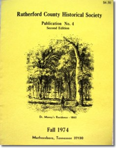 Publication 4: History of Readyville, Artists Depict Battle of Stones River, Census of 1810 and List of Taxpayers not in the Census. (Please add shipping of $5.00)