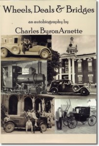 "Publication 72: ""Wheels, Deals, & Bridges - an autobiography of the life of Charles Byron Arnette"" by C.B. Arnette. C.B. Arnette lived in and around Murfreesboro for over 90 years. He was a noted historian and had a most phenomenal memory of things past. Hard cover - $5.00 (Please add shipping of $5.00)"