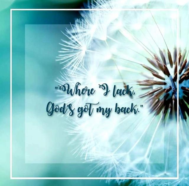 LET GOD HAVE YOUR BACK!