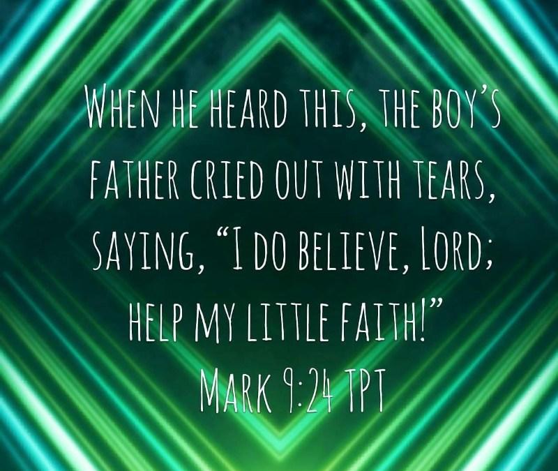 PRAYING FOR FAITH!