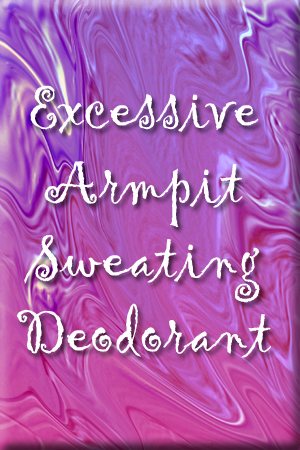 excessive-armpit-sweating-deodorant