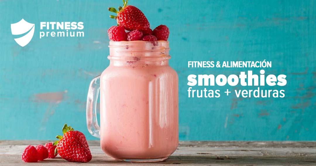 Smoothies la combinación perfecta de nutrientes