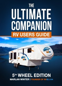 Ultimate Companion RV Users Guide - 5th Wheel Edition