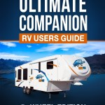 The Ultimate Companion RV Users Manual – 5th Wheel Edition