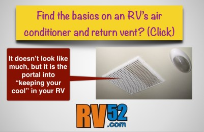 RV Air Conditioner and Return Vent Information Page