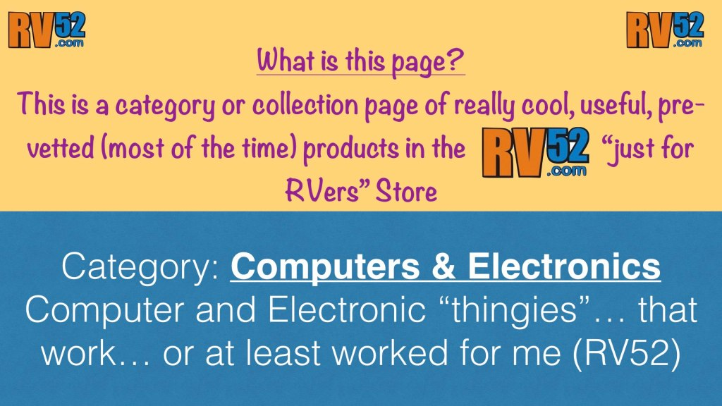 Computers, Electronics, and software for RVers
