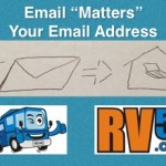When RV ing – Careful Consideration is Good Idea for Your Email Addresses