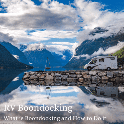 RV Boondocking what is boondocking and how to do it