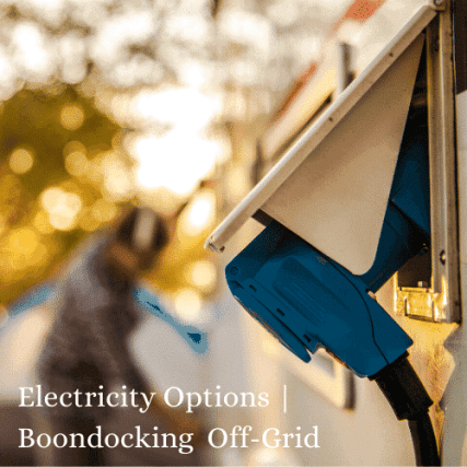 Electricity Options for RV camping RV boondocking off grid