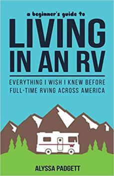 book on Living in an RV, everything I wish I knew before full time rving across America