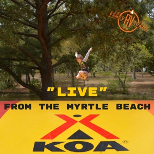 Live From the Myrtle Beach KOA