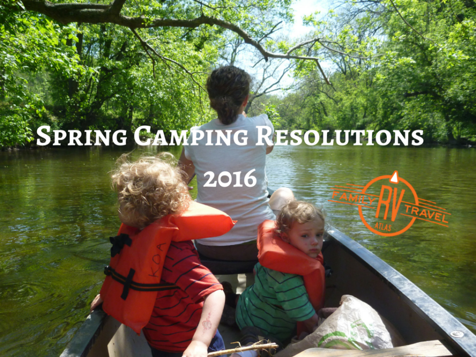 Spring Camping Resolutions 2016