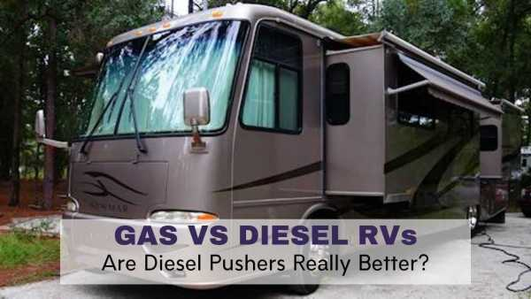 "Video - ""Gas VS Diesel RVs - Are Diesel Pushers Really Better?"""