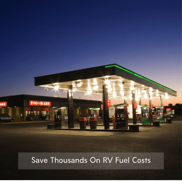 Save Thousands On RV Fuel Station Costs