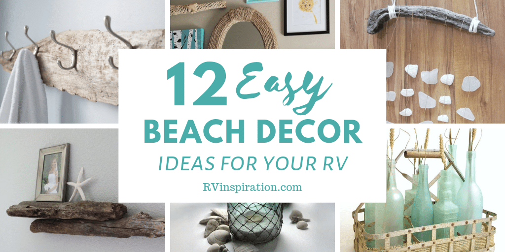 Here are some simple touches that can make your camper or motorhome feel like seaside cottage.