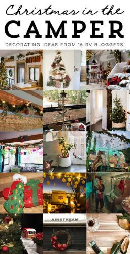 #ChristmasInTheCamper2017 RV Christmas decor series featuring photos of 15 campers and motorhomes all decked out for the holidays.