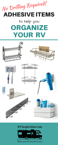 Self-adhesive racks, caddies, and more for organizing your RV bathroom, kitchen, closet, cabinets, and more!