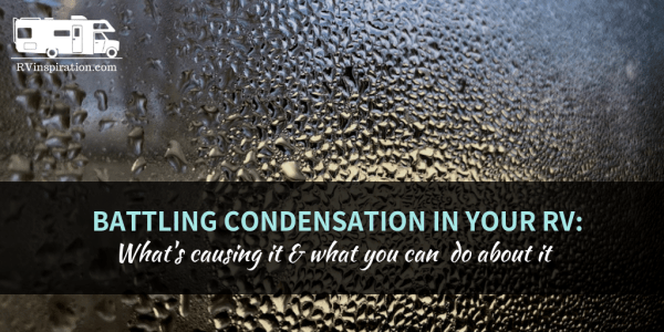 How to stop condensation in a camper