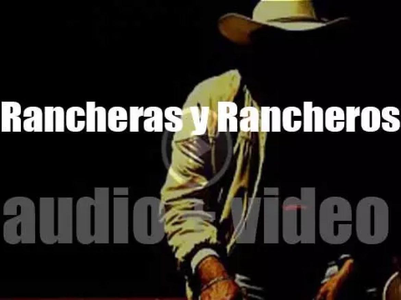 Rancheras y Rancheros