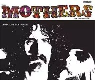 The Mothers of Invention - Absolutely Free