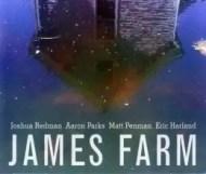 Aaron Parks / Eric Harland / Joshua Redman / Matt Penman – James Farm