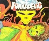 Funkadelic - Let s Take It to the Stage