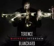 Terence Blanchard – Magnetic