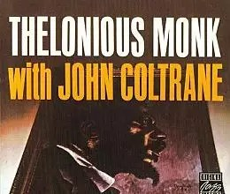 Thelonious Monk with <a href=