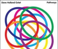 Dave Holland - Pathways