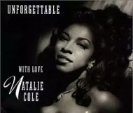 Natalie Cole - Unforgettable... with Love