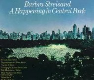 Barbra Streisand - Happening In Central Park