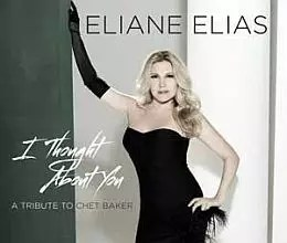Eliane Elias - I Thought About You (A Tribute To <a href=