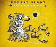 Robert Plant - Dreamland