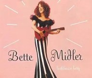 Bette Midler - Bathhouse Betty