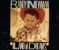 Randy Newman - Land of Dreams