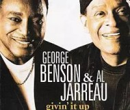 Al Jarreau and George Benson - Givin  It Up